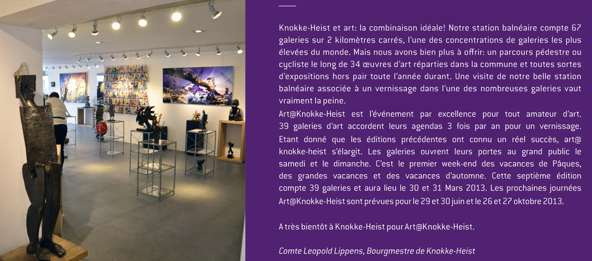 2013-2012 BELGIUM Knokke le Zout Personal exhibition at